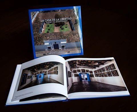 Presentarán el libro de fotografía La Casa de la Libertad, Tesoro del Bicentenario