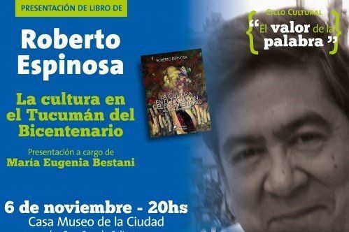 Presentan La Cultura en el Tucumán del Bicentenario: diccionario monográfico