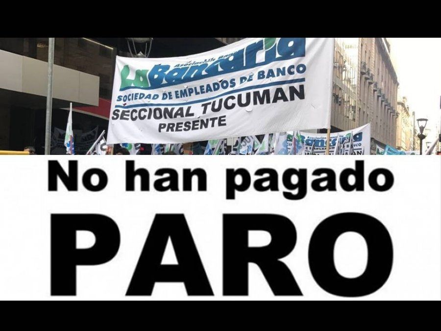 No hay atención en el Banco Nación por el paro convocado a nivel nacional