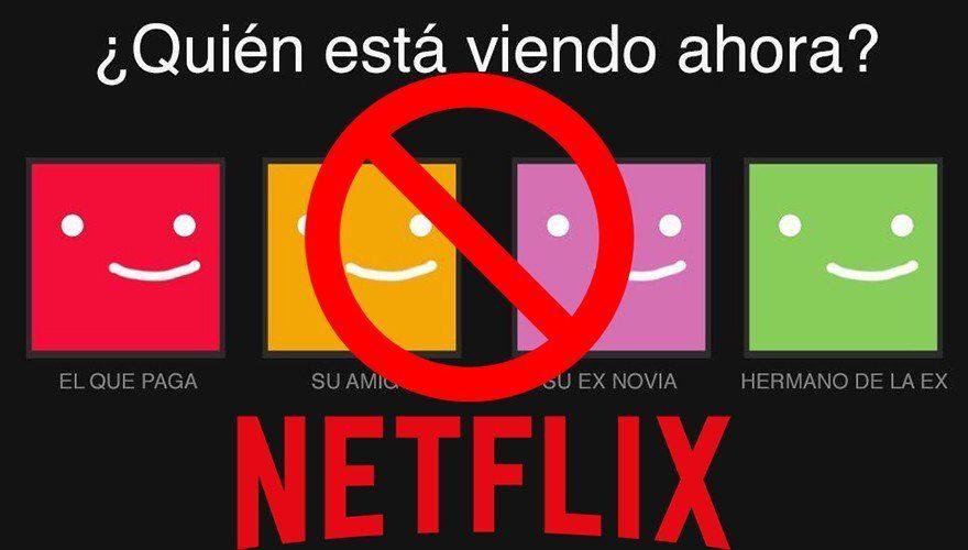 Netflix busca evitar que se compartan las cuentas de sus usuarios
