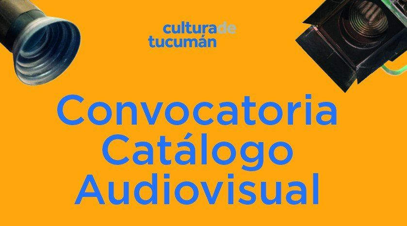 Están abiertas las inscripciones para participar del Catálogo Audiovisual