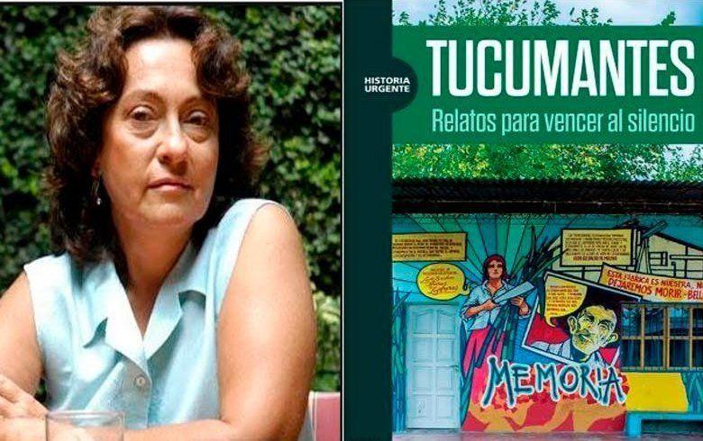 """Sibila Camps presentará el libro """"Tucumantes. Relatos para vencer al silencio"""""""
