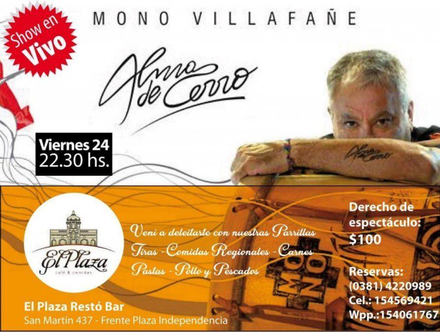 El Mono Villafañe brindará su show Alma de Cerro