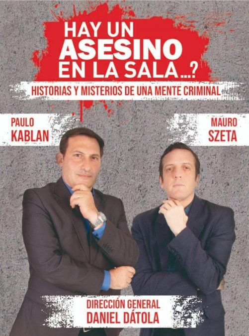 Paulo Kablan y Mauro Szeta buscarán un asesino en Tucumán