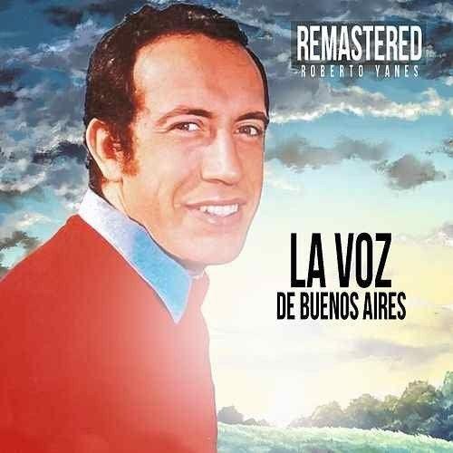 Murió el cantante Roberto Yanés, la voz romántica de una generación