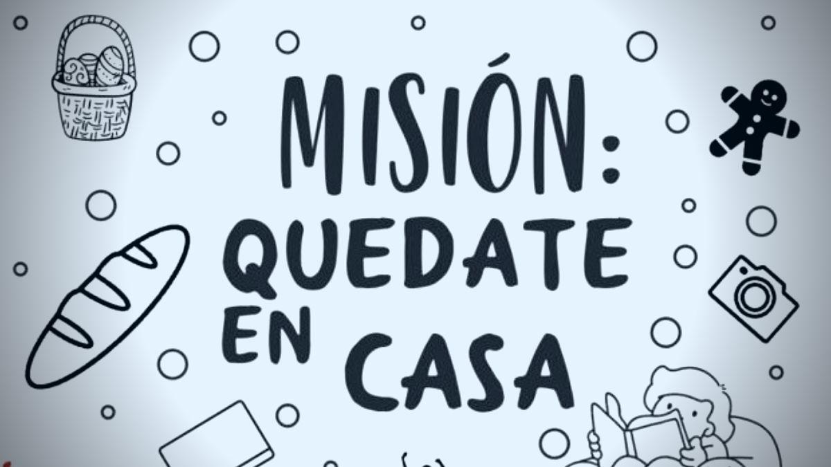 La Misión Quedate en Casa continúa sólida en cuarentena